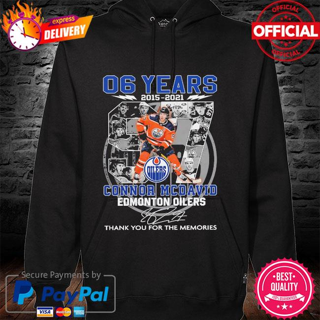 06 years Connor Mcdavid Edmonton Oilers thank you for the memories signatures hoodie