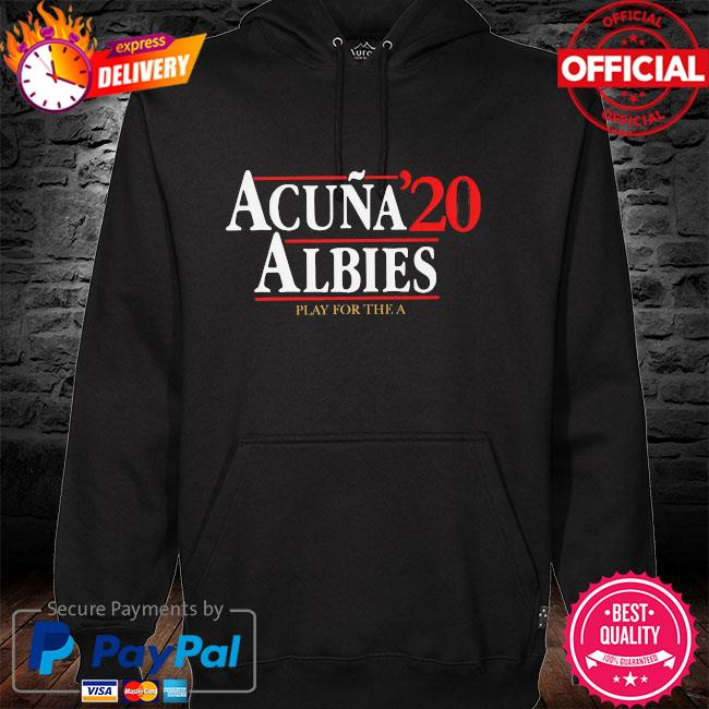 Acuna albies 20 play for the a hoodie