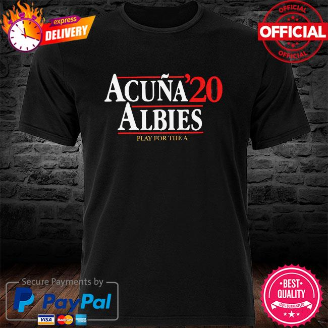 Acuna albies 20 play for the a shirt