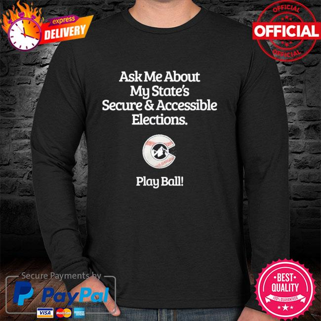 Ask me about my state's secure accessible elections sweater
