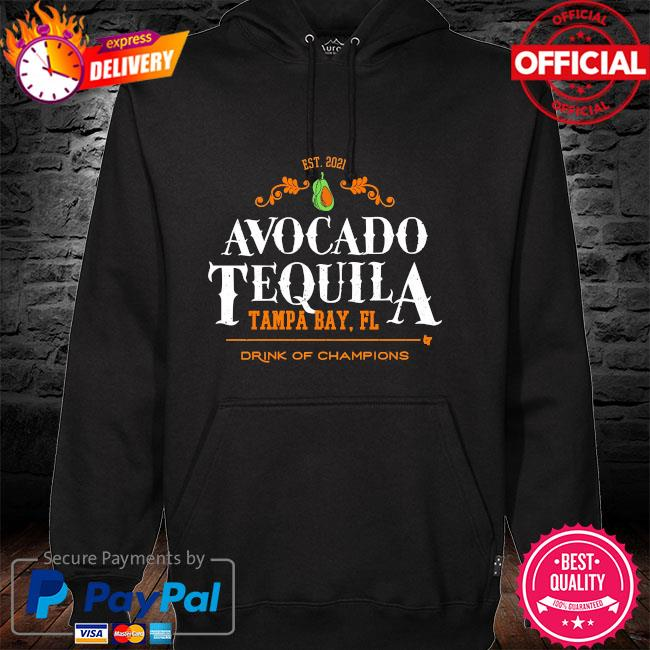 Avocado tequila tampa bay florida drink of champions hoodie
