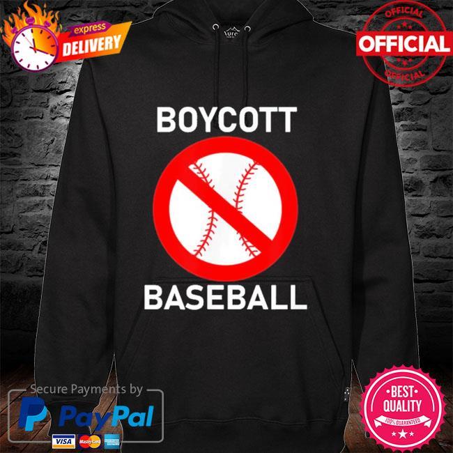 Boycott baseball hoodie