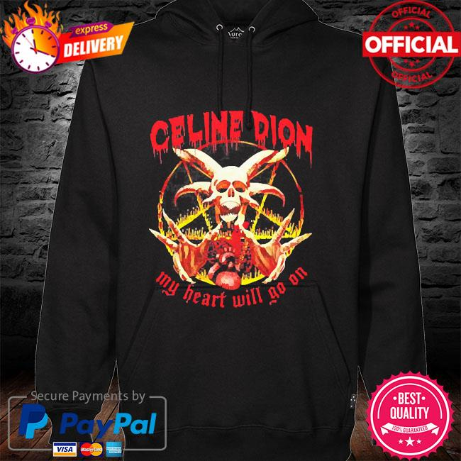 Céline dion my heart will go on hoodie