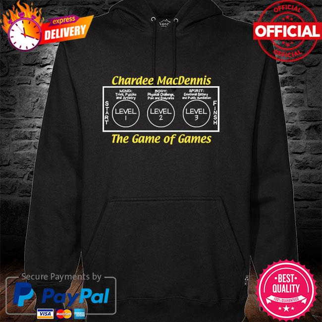 Chardee macdennis the game of games hoodie