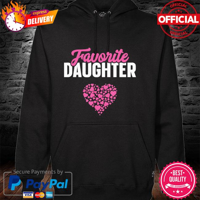 Favorite daughter mother's day hoodie