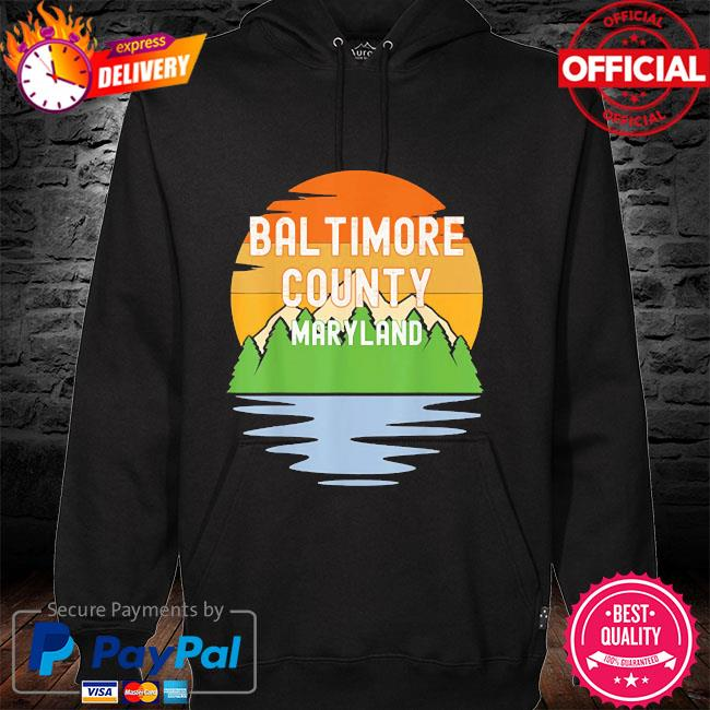 From baltimore county maryland vintage sunset hoodie