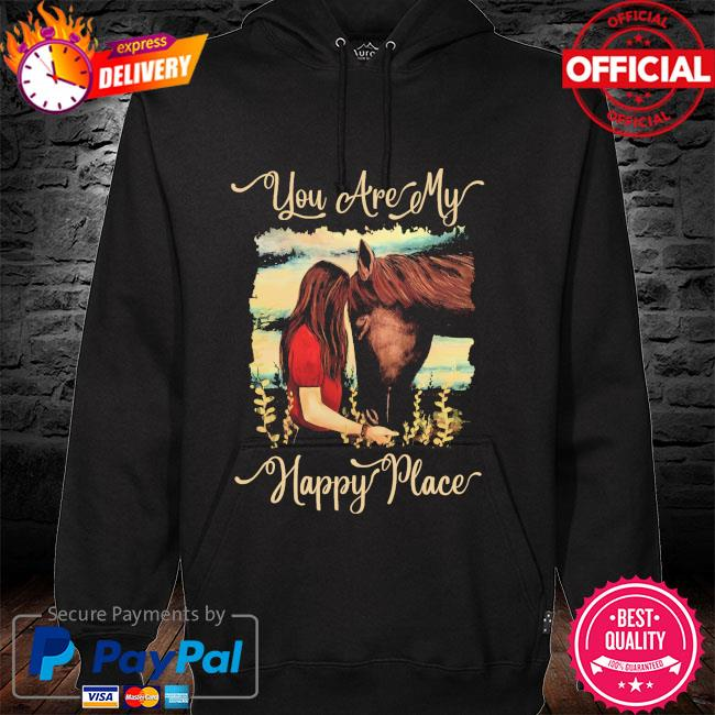 Girl kisss Horse you are my happy place hoodie