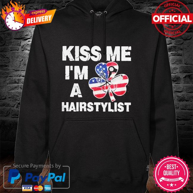 Kiss me I'm a hairstylist American flag hoodie