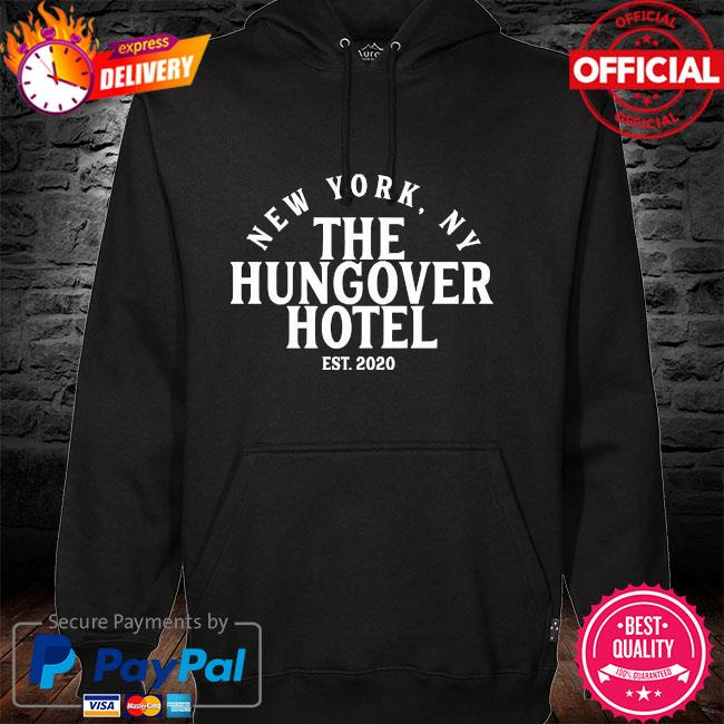 New York Ny the hungover hotel est 2020 hoodie
