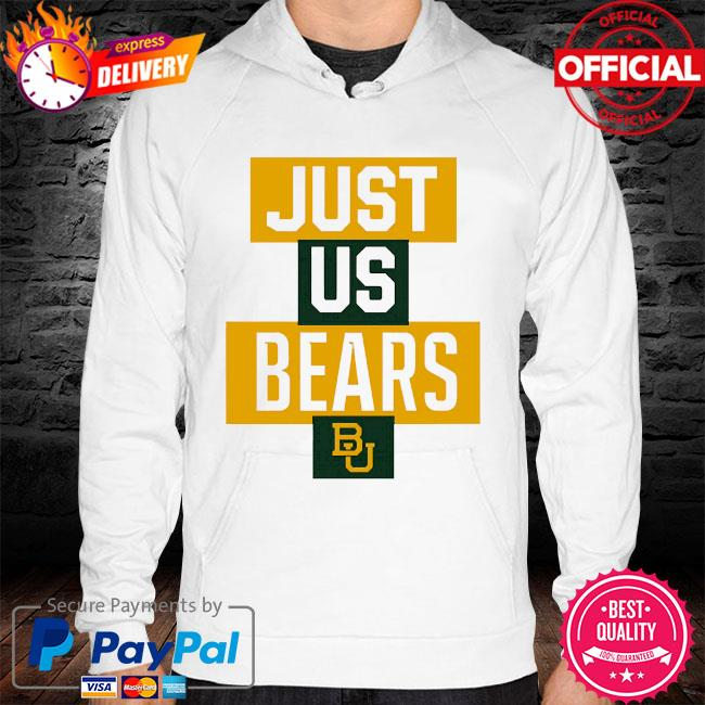 Official baylor bears just us bears bu hoodie