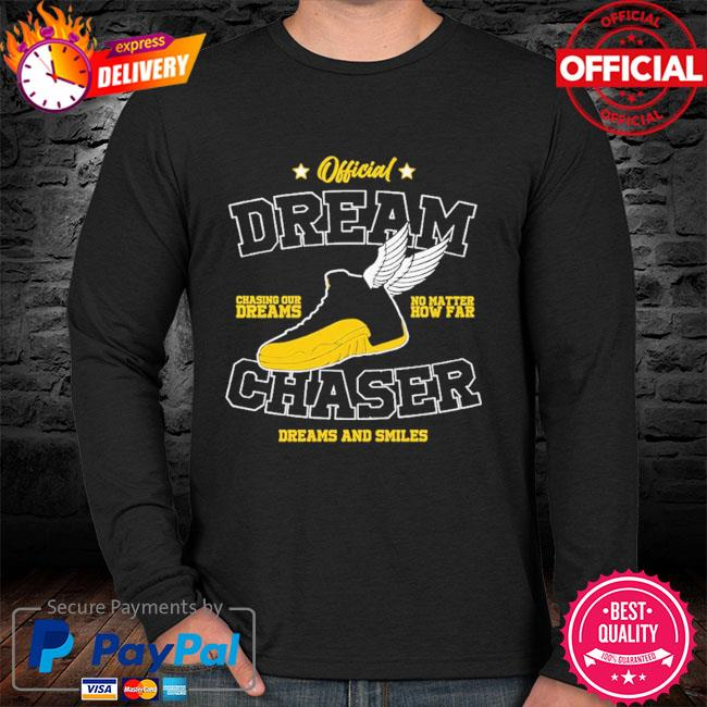 Official dream chasing dreams no matter chaser dreams and smiles sweater