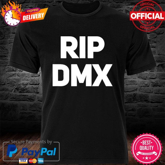 Official Rip dmx shirt