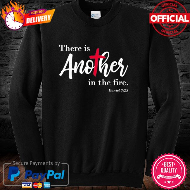 Official there is another in the fire scripture religious long sleeve
