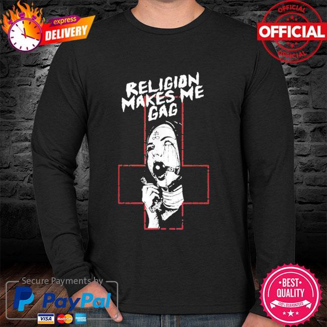 Religion makes me gag sweater