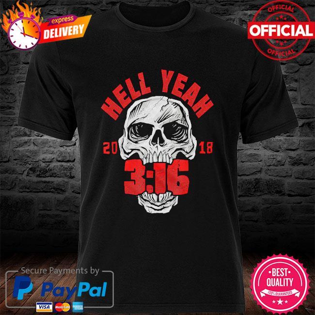 Skull hell yeah 2018 3 16 shirt