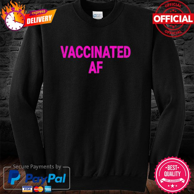 Vaccinated af pro vaccine vaccination vintage long sleeve