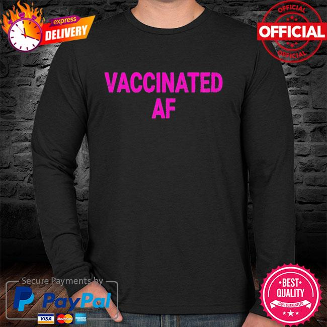 Vaccinated af pro vaccine vaccination vintage sweater