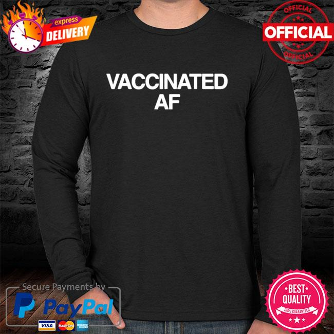 Vaccinated af sweater