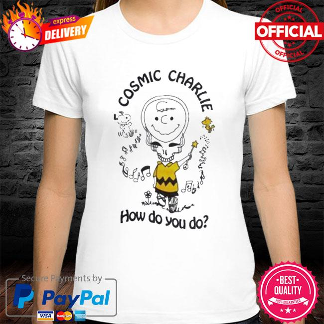 Cosmic charlie how do you do grateful dead shirt
