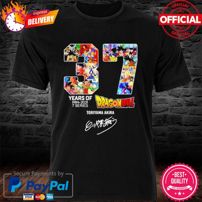 Dragon ball 37 years of 1984-2021 7 series toriyama akira signature shirt
