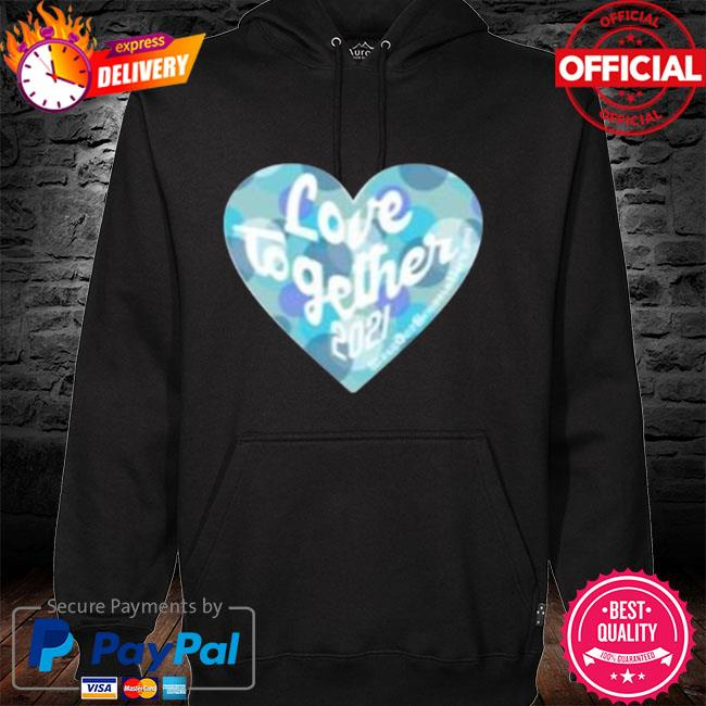 Heart love together 2021 hoodie