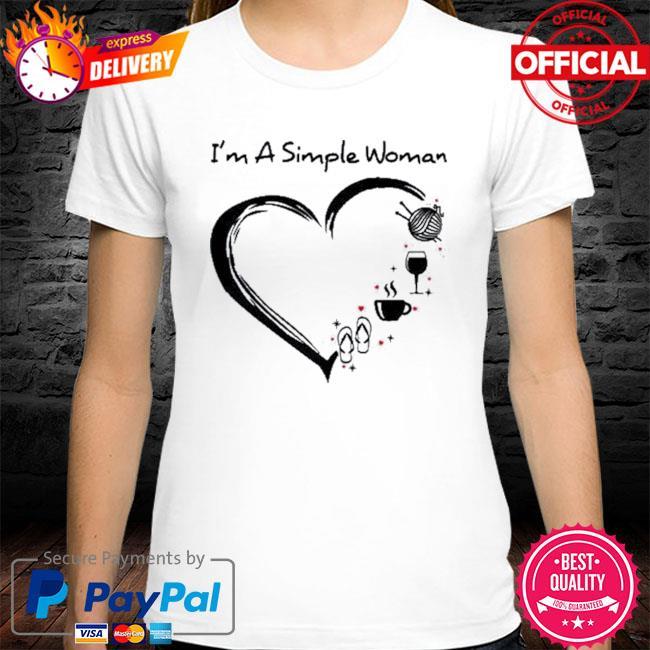 I'm A Simple Woman Heart Flip Flop Knitting Wine 2021 Shirt