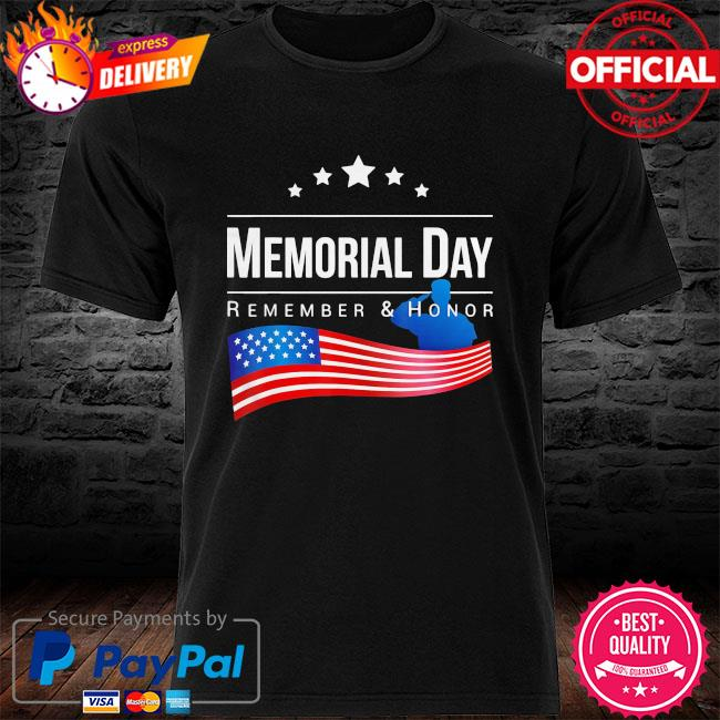 Memorial day remember and honor american flag 2021 shirt