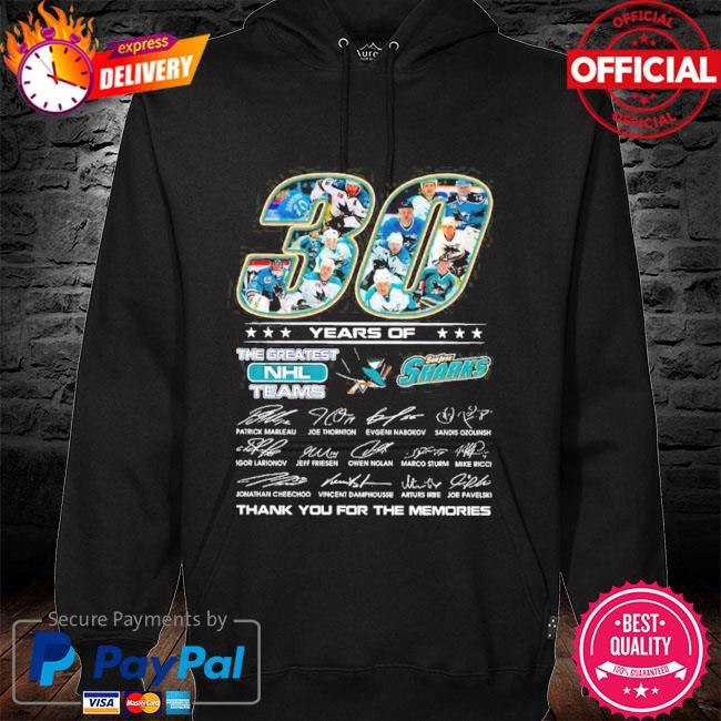 Official san jose sharks 30 years of the greatest nhl teams signatures thank you for the memories hoodie
