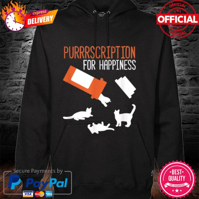 Purrrscription For Happiness Cats 2021 hoodie