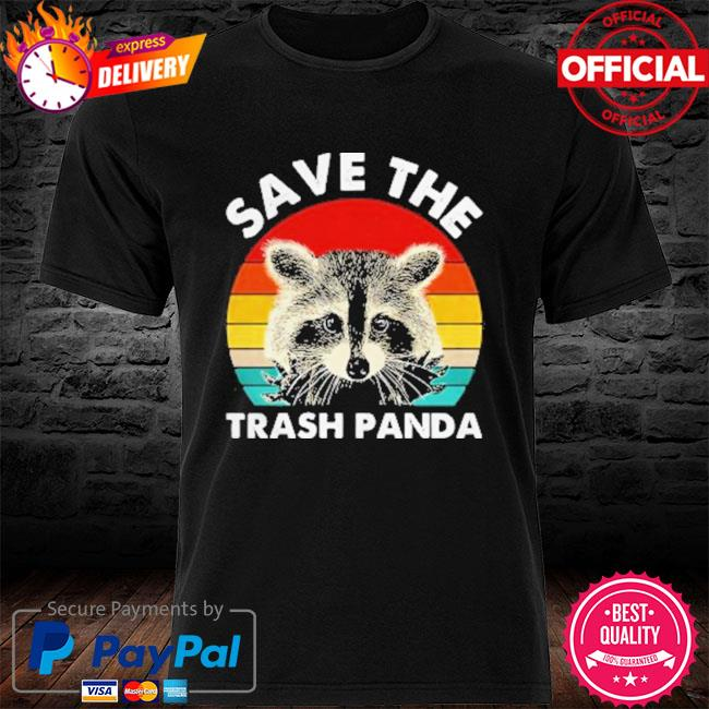 Raccoon Save The Trash Panda Vintage 2021 Shirt
