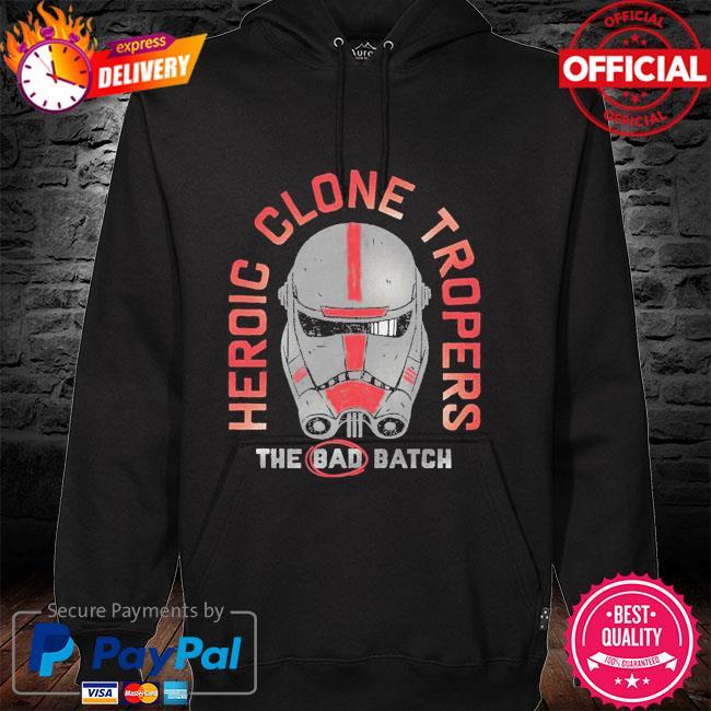 Star Wars The Bad Batch Heroic Clone Troopers hoodie