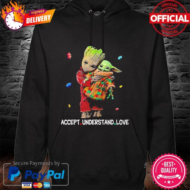 Autism accept understand love groot hug baby Yoda hoodie