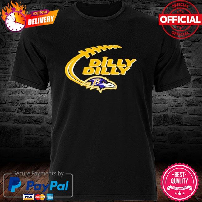 Baltimore Ravens Dilly Dilly Baltimore Ravens Shirt