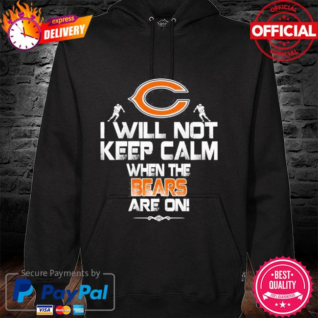 Carolina Panthers Papa Loves Grandkids I will not keep calm when the bears are on hoodie