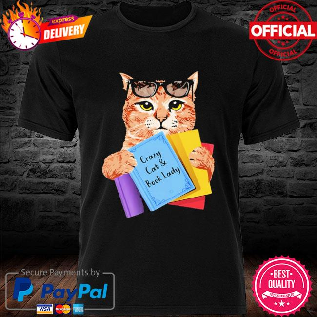 Crazy cat and book lady shirt