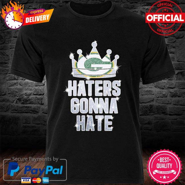 Green Bay Packers Haters Gonna Hate Green Bay Packers shirt