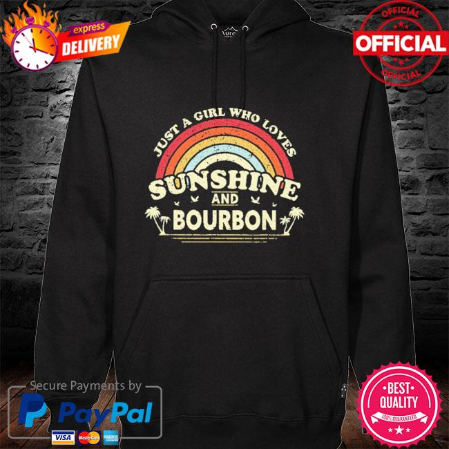 Just a girl who loves sunshine bourdon vintage hoodie