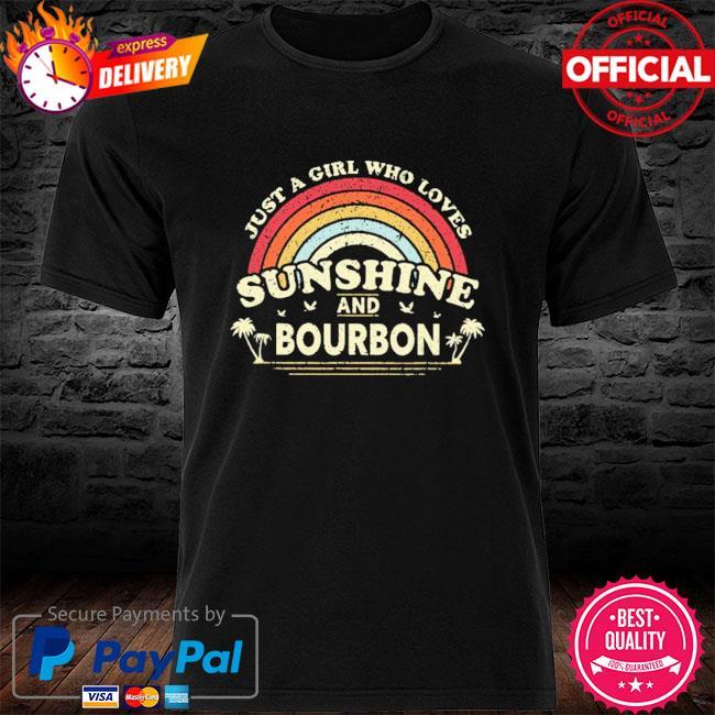 Just a girl who loves sunshine bourdon vintage shirt