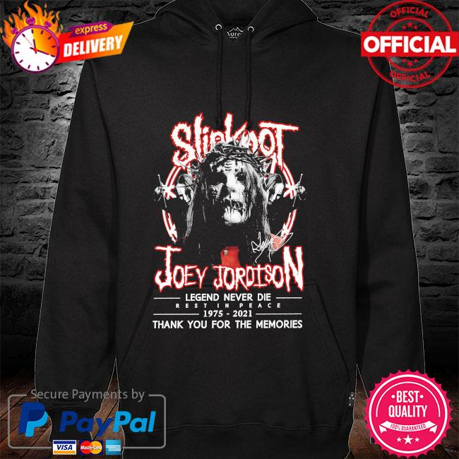 Slipknot Joey Jordison legend 1975 2021 thank you for the memories signatures hoodie